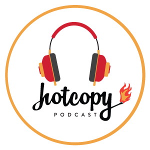 The Hot Copy Podcast