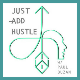 Just Add Hustle
