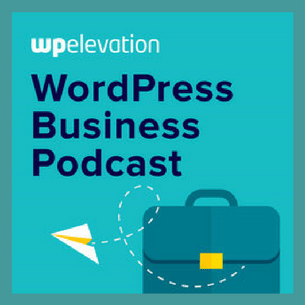 WordPress Business Podcast