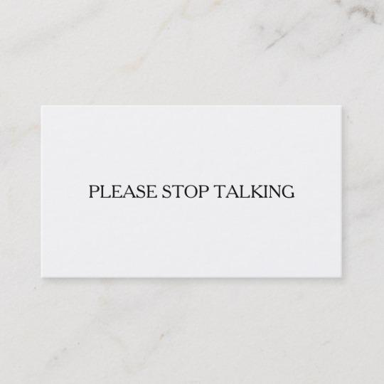please stop talking