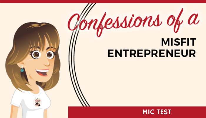 Confessions of a Misfit Entrepreneur Podcast intro: Mic test and what's coming